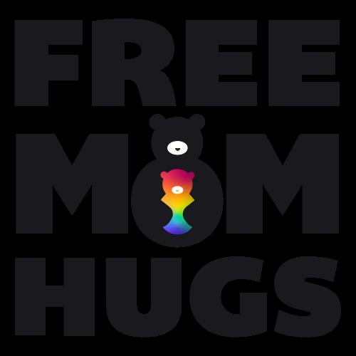 Free moms pics Free Mom Hugs Embracing Loving Empowering